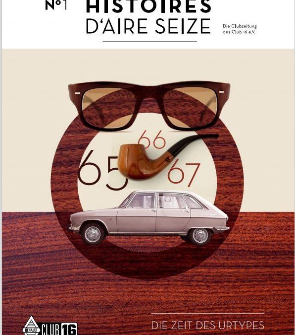Die neue Clubzeitung – Histoires d'Aire Seize  Nr. 1